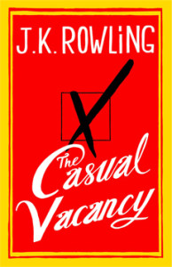 The Casual Vacancy by J K Rowling cover